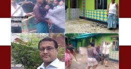 ব্যাংক কর্মকর্তার বাড়ীতে স্কুল শিক্ষকের হামলা